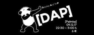 DAP – Dubstep and Trap