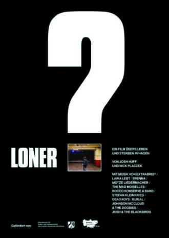 Loner?! – Vom Leben und Sterben in Hagen