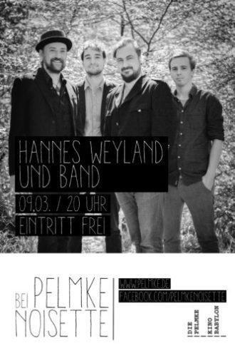 Pelmke Noisette mit Hannes Weyland Band und Luisa Marweg
