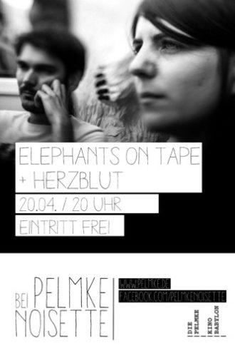 Pelmke Noisette mit Elephants on tape + Herzbut