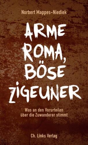 Arme Roma, Böse Zigeuner: Was an den Vorurteilen stimmt