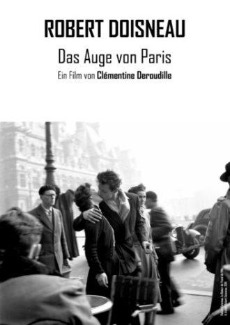 Robert Doisneau – Das Auge von Paris (mit dt. Untertiteln)