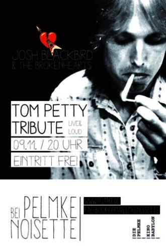 Tribute to Tom Petty – Pelmke Noisette