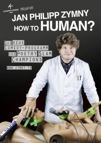 Jan Philipp Zymny – HOW TO HUMAN?