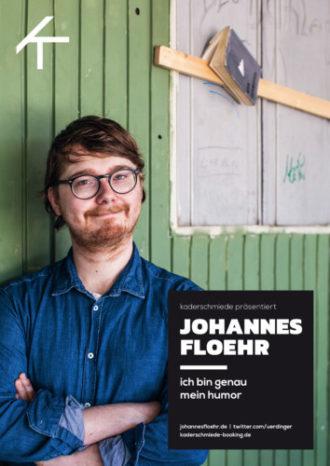 """ABGESAGT-Johannes Floehr – """"Ich bin genau mein Humor"""""""