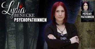 Lydia Benecke – PsychopathINNEN    —Ausverkauft!—