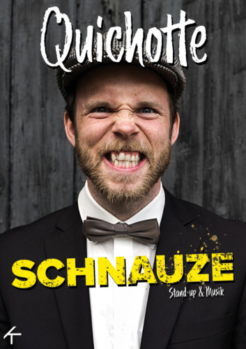 """Quichotte – """"Schnauze"""""""