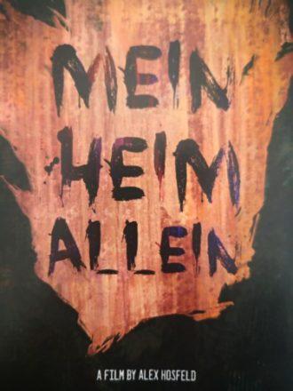"""Kurzfilmpremiere """"Mein Heim Allein"""""""