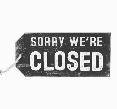 !!!Wir haben geschlossen!!!