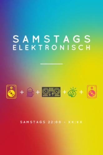 Samstags elektronisch